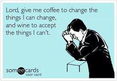 The coffee and wine prayer