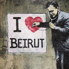 #Beirut, Lebanon - street arts -  I ❤Beirut