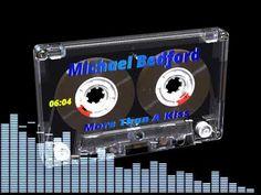 Michael Bedford - More Than A Kiss Kiss, Kisses, A Kiss