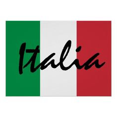 Shop Personalized Italia Italian Flag Poster created by Italiantshirt. Personalize it with photos & text or purchase as is! Italian Theme, Italian Party, Italian Wine, Italy Tattoo, Italian Tattoos, Calabria Italy, Vintage Names, Italian Quotes, Flag Art