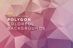 Polygon Abstract Backgrounds V12 by betoalanis