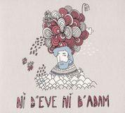 Ni d'Eve Ni'Adam [CD]