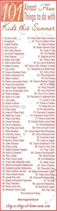 101 Almost FREE things to do with kids this summer.