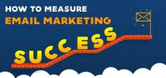 How to Measure #Email Marketing Success