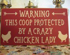 Chicken SignChicken Wall DecorClose The by PattisCtryWoodcraft