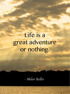 Travel quotes, Helen Keller #travelquotes