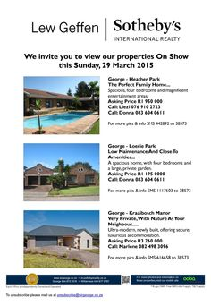 We invite you to view our properties on show this Sunday, 29 March 2015.
