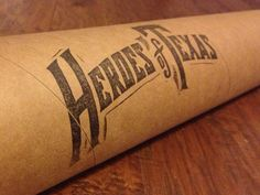 Heroes of Texas Shipping Tube