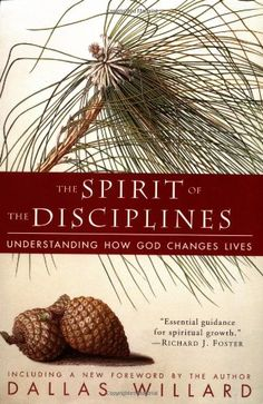 The Spirit of the Disciplines: Understanding How God Changes Lives by Dallas Willard http://www.amazon.com/dp/0060694424/ref=cm_sw_r_pi_dp_Ln1Fub1A80JC3