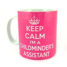 New keep calm i'm a childminder's #assistant gift mug cup #present #babysitter,  View more on the LINK: http://www.zeppy.io/product/gb/2/350981893972/