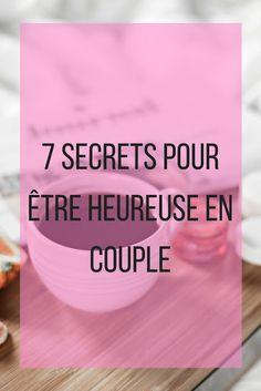 7 secrets pour etre heureuse en couple ? | Girl love coachs