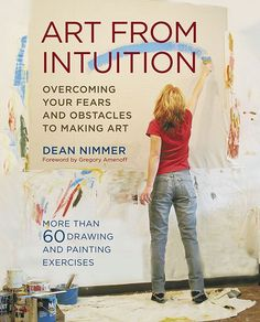 Art From Intuition: Overcoming your Fears and Obstacles to Making Art - by letting go of self-criticism, doubt and insecurity, we can soar to new heights of creativity! Over 60 practical exercises take readers from basic to more sophisticated techniques. Intuition, Art Therapy Activities, Counseling Activities, Work Activities, Therapy Ideas, Reading Art, Reading Lists, Expressive Art, Make Art
