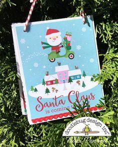 Doodlebug Design Inc Blog: Here Comes Santa Claus: Album Ornament by Traci