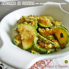 Zucchine in padella con pangrattato aromatico, un contorno saporito e gustoso che si accompagna ad ogni vostra pietanza. Una ricetta molto facile veloce.