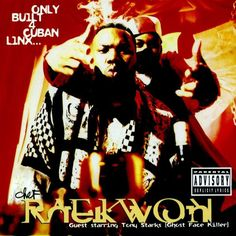 1995 Raekwon Only built for Cuban Linx