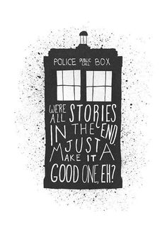 Dr Who Quote We're All Stories Tardis Print Dr by FoxAndVelvet