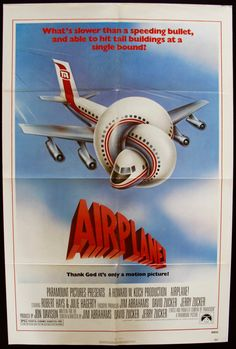 Airplane (1980) Vintage Movie Poster - A vintage, folded, one sheet movie poster from 1980 for the classic comedy Airplane starring Robert Hays, Julie Hagerty, Lloyd Bridges, Leslie Nielsen, Robert Stack, Kareem Abdul-Jabbar, Barbara Billingsley, and Jill Whelan. Jim Abrahams and David and Jerry Zucker directed the film.