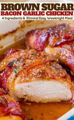 Bacon Brown Sugar Garlic Chicken, the best chicken you'll ever eat with only 4 ingredients. Sticky, crispy, sweet and garlicky, the PERFECT weeknight meal. , Follow PowerRecipes For More.