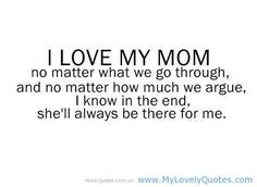 i love my mom quotes from daughter | love my mom - mom love quotes - My Lovely Quotes
