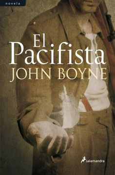 Buy El pacifista by John Boyne and Read this Book on Kobo's Free Apps. Discover Kobo's Vast Collection of Ebooks and Audiobooks Today - Over 4 Million Titles! John Boyne, Life Is Good, Audiobooks, Fiction, This Book, Ebooks, Reading, Music, Movie Posters