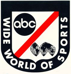 ABCs Wide World of Sports - Classic 1970's Logo  the thrill of victory and the agony of defeat- every Saturday afternoon!