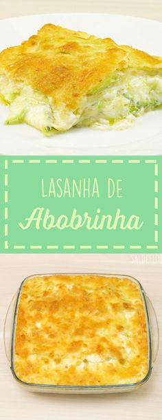 de Abobrinha (Massa de Pastel Lasanha de abobrinha deliciosa com massa de pastel!Lasanha de abobrinha deliciosa com massa de pastel! Veggie Recipes Healthy, Low Carb Recipes, Vegan Recipes, Cooking Recipes, Vegetarian Lasagna Recipe, Going Vegetarian, Comidas Light Faciles, I Love Food, Good Food