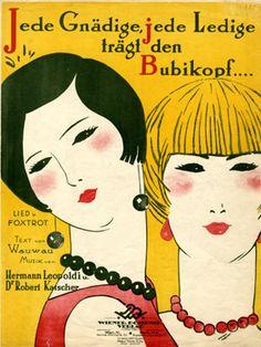 Cover Sheet Music by Otto Dely (1884-1935, Wien), 1924, Jede Gnädige, jede Ledige trägt den Bubikopf...