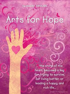 Arts for Hope by Masako Takahashi, WonderArtProduction.com ~ Get your free issue of Eco Heart Magazine and read the article at: EcoHeartMagazine.com