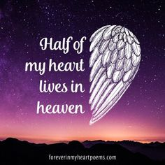 Half Of My Heart Lives In Heaven love quotes family sad love quotes rip quotes beautiful heaven quotes Angel In Heaven Quotes, Birthday In Heaven Quotes, Happy Birthday In Heaven, Angels In Heaven, Birthday Quotes, Rip Quotes, Death Quotes, Status Quotes, Crush Quotes