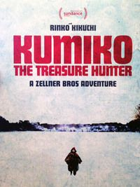 Kumiko, the Treasure Hunter - The film is based off a strange urban legend that made the rounds in the early 2000's. As the story goes, a Japanese woman misinterpreted the events that unfolded during the Coen Brothers' Fargo, and mistook the story for fact. She traveled to the United States, hoping to recover the bag of ransom money that Steve Buscemi's character buried along a snowy highway in the film.