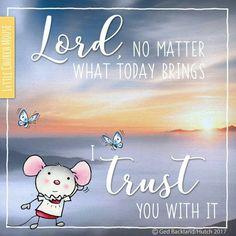 I trust You Faith Prayer, Faith In God, I Need God, I Trusted You, Gods Grace, Prayer Quotes, Praise God, Little My, Spiritual Inspiration