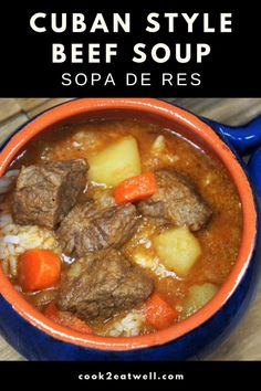 Sopa de Res (Cuban-Style Beef Soup) Cuban-style beef soup or Sopa de Res in Spanish, is a really easy and affordable way to get a home-cooked, nutritious and delicious meal. Beef Soup Recipes, Mexican Food Recipes, Cooking Recipes, Healthy Recipes, Spanish Recipes, Healthy Nutrition, Drink Recipes, Caldo De Rez Recipe, Mexican Beef Soup