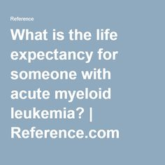 life expectancy for adults with acute leukemia