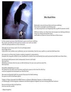 A poem about MJ by Maya Angelou. Embedded image permalink Archangel Michael, Jackson Family, Maya Angelou, Sad Quotes, Truth Quotes, Great Pictures, Michael Jackson, Cool Words, Poet