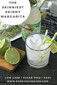 The Skinniest Skinny Margarita {Sugar Free, Low Carb}