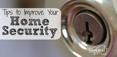 Tips to Improve Your Home Security