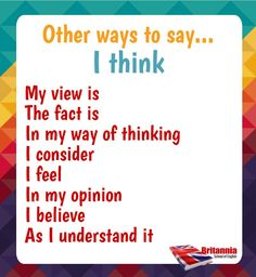 Resultado de imagem para other ways to say I think pictures Learn English Grammar, Learn English Words, English Language Learning, English Writing, English Study, English Lessons, Teaching English, English Sentences, English Vocabulary Words