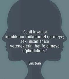 Kişisel gelişim Albert Einstein, Good People, Sentences, Facebook, Google, World, Tumblr, Movie Posters, Frases
