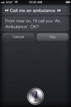 Now is not the time, Siri