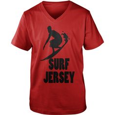 Surf Jersey T-Shirts  #gift #ideas #Popular #Everything #Videos #Shop #Animals #pets #Architecture #Art #Cars #motorcycles #Celebrities #DIY #crafts #Design #Education #Entertainment #Food #drink #Gardening #Geek #Hair #beauty #Health #fitness #History #Holidays #events #Home decor #Humor #Illustrations #posters #Kids #parenting #Men #Outdoors #Photography #Products #Quotes #Science #nature #Sports #Tattoos #Technology #Travel #Weddings #Women