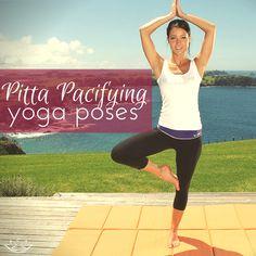 Tree pose, half shoulder stand, child's pose, corpse pose, seated forward bend Pitta Dosha, Qi Gong, Bikram Yoga, My Yoga, Pranayama, Aikido, Tai Chi, Pilates, Ayurvedic Healing