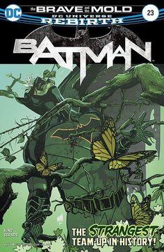 The Brave and the Mold team up to investigate a murder most foul. What's your review of BATMAN #23? #Batman #dccomics #superman #manofsteel #dcuniverse #dc #marvel #superhero #greenarrow #arrow #justiceleague #deadpool #spiderman #theavengers #darkknight #joker #arkham #gotham #guardiansofthegalaxy #xmen #fantasticfour #wonderwoman #catwoman #suicidesquad #ironman #comics #hulk #captainamerica #antman #harleyquinn