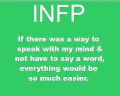 It would.. ugh INFP problems