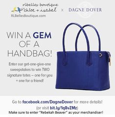 "RLBelles Boutique via chloe+isabel partnering with NY handbag designer, Dagne Dover. Free to enter and win a handbag! Make sure you enter ""Rebekah Beaver"" as your referring merchandiser and good luck!  :-)"