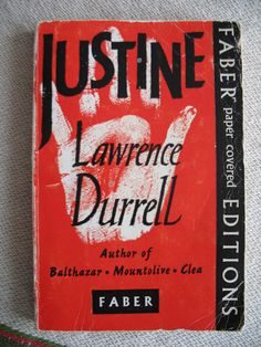 Justine, from The Alexandria Quartet, Lawrence Durrell. 1st paperback edition, GB.