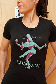 """Black Small """"I'd Rather be in Savasana"""" Women's Tee from American Apparel on Etsy, $28.00"""