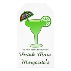 Funny Margarita Cocktail Party New Year Resolution Pack Of Gift Tags This funny new years resolution cocktail drink design gift tag for the margarita lover on your gift list features a margarita glass with an olive and text - my new years resolution - Drink More margarita ! Great for a host - hostess gift !!! Have a little fun making and poking fun of all those who make resolutions they will break in 2 days! #newyear #funny #margarita #party
