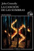 Libro La canción de las sombras. Localización / Kokagunea: Literatura Planta 0. Signatura / Sinadura: N CONNOLLY