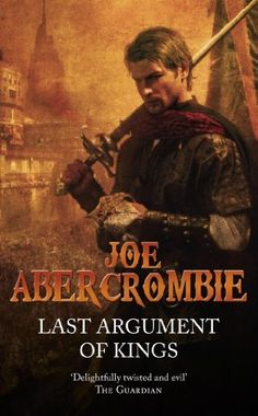 Last Argument Of Kings: The First Law: Book Three by Joe Abercrombie, http://www.amazon.com/dp/B00H6T36QI/ref=cm_sw_r_pi_dp_aZTMub09S82M2