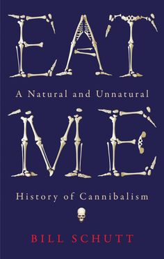 Dark, fascinating and endlessly curious, Eat Me delves into human and animal cannibalism to find a story of colonialism, religion, anthropology, dinosaurs, ancient humans and modern consequences, from the terrible 'laughing death' disease kuru to the BSE crisis. And – of course – our intrepid author tries it out for himself.